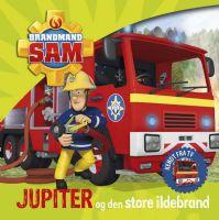 Brandmand Sam : Brandmand Sam Jupiter og ildebranden - Brandmand Sam børnebøger 900227