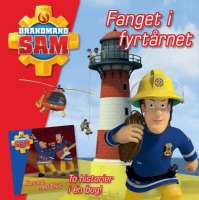 Brandmand Sam : Brandmand Sam Fanget i fyrtårnet - Brandmand Sam børnebøger 900906